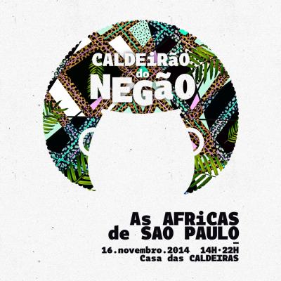 Edição 2014 do Caldeirão do Negão já tem data  #nota