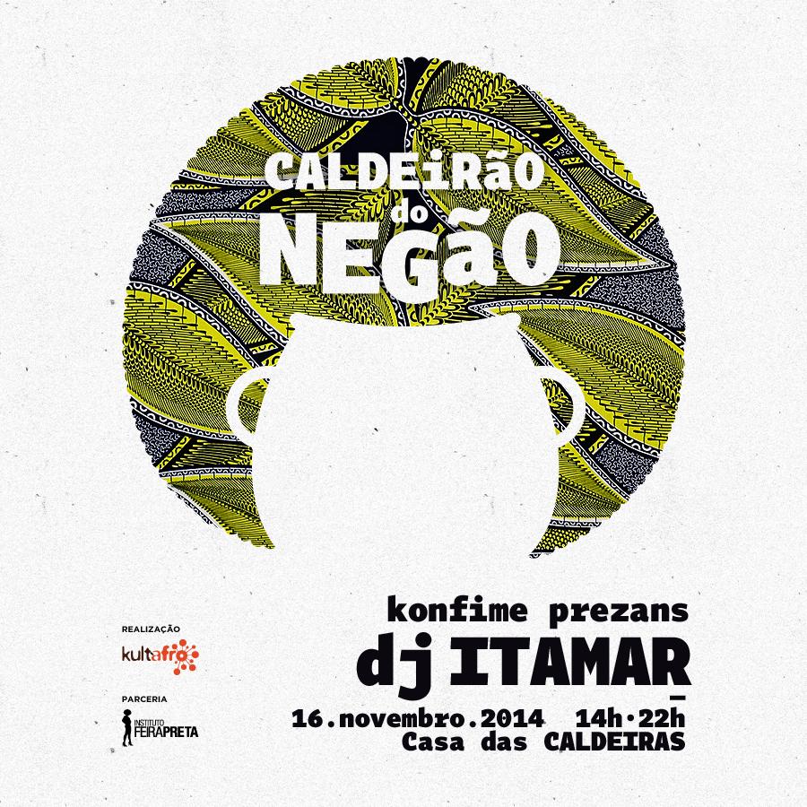 Neste domingo tem Caldeirão do Negão com samba rock ao som do DJ Itamar