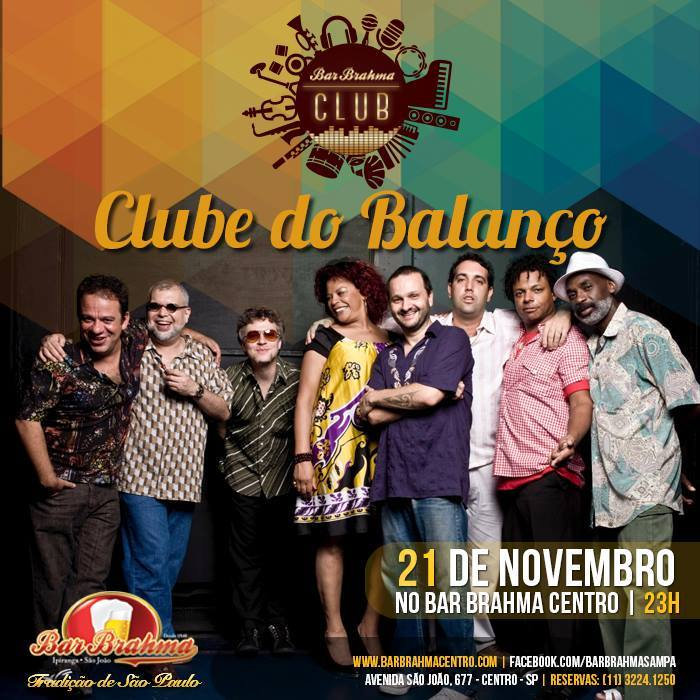 Clube do Balanço faz show no Bar Brahma nesta sexta #nota