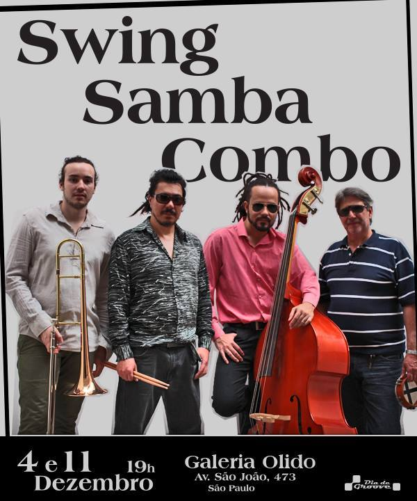 Swing Samba Combo encerra temporada de shows de 2014 na Olido #nota