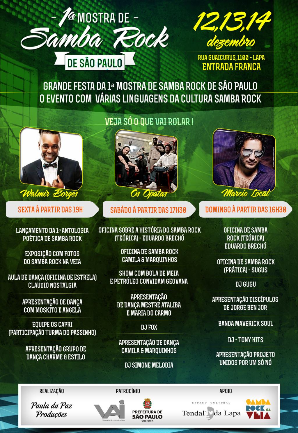 Mostra de Samba Rock traz Walmir Borges, Os Opalas, Bola de Meia, Geonava, DJs, literatura, outras atrações e muita cultura balançante