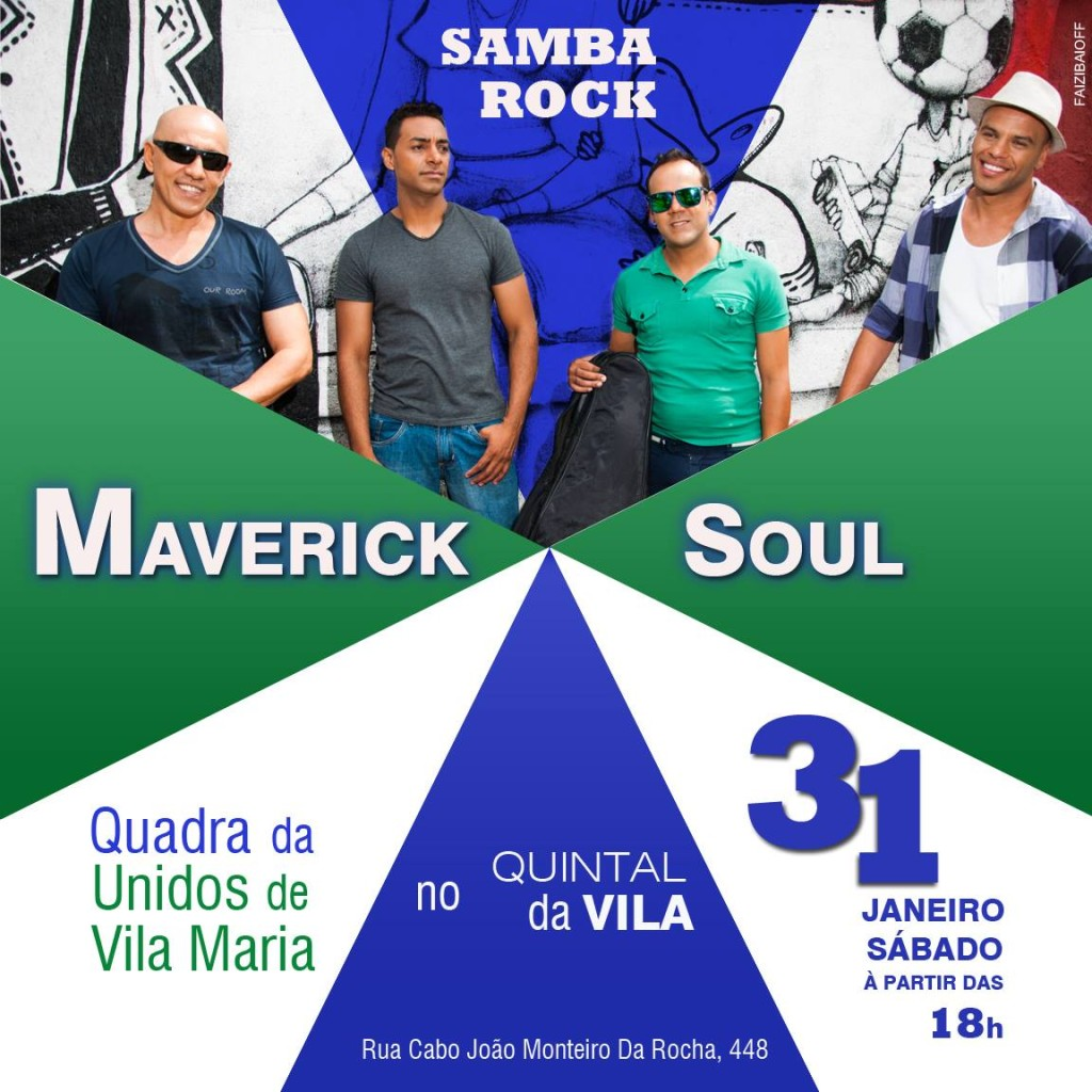 Unidos de Vila Maria recebe show de samba rock com Maverick Soul #nota