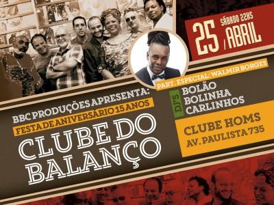 Clube do Balanço comemora 15 anos em show e traz Walmir Borges como convidado