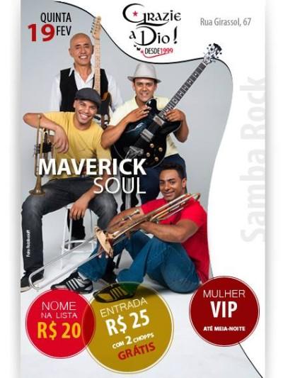 Maverick Soul invade o Grazie a Dio com muito samba rock #nota