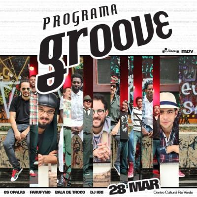 Programa Groove traz Os Opalas, Farufyno, Bala de Troco, DJ Kri e muito balanço