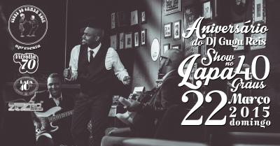 Lapa 40 Graus apresenta Vitrolla 70 no aniversário do DJ Gugu Reis #nota