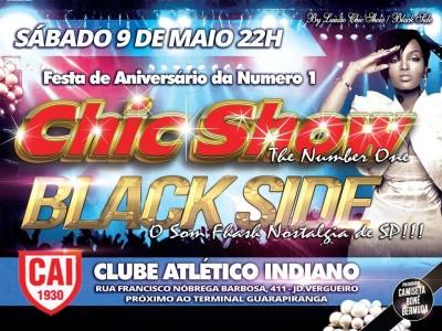 Sábado tem Chic Show Black Side no Indiano #nota