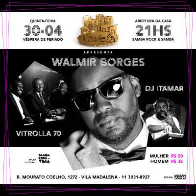 Favela da Vila recebe Walmir Borges, Vitrolla 70 e DJ Itamar em noite especial #nota