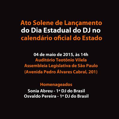 Compareça ao ato solene de lançamento do Dia Estadual do DJ #nota