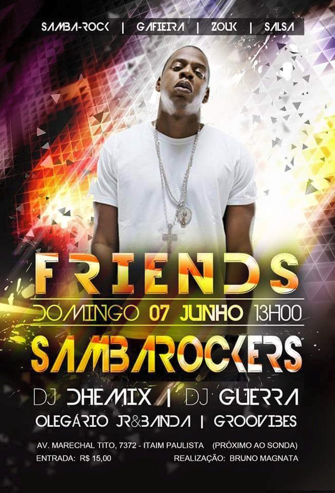 Friends Sambarockers acontece em junho com DJs, bandas e apresentações #nota