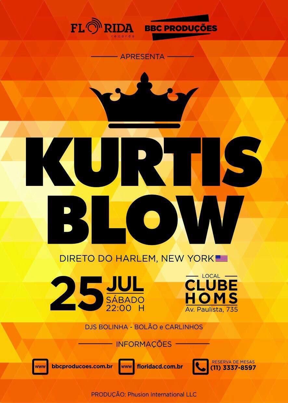 Kurtis Blow no Club Homs em julho #nota