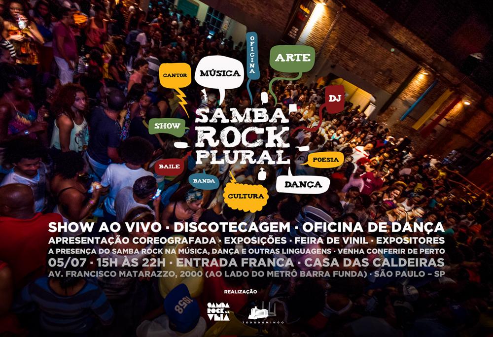 Samba Rock Plural em julho traz ao palco a banda Vitrolla 70, DJs, oficinas, feiras, expositores e diversas atividades