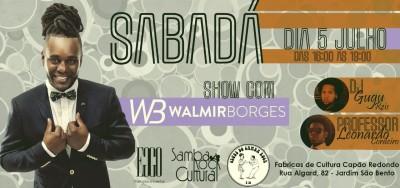 Sabadá traz ao palco show de Walmir Borges #nota