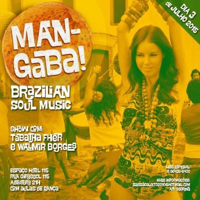 Mangaba Brazilian Soul Music traz samba rock na programação #nota