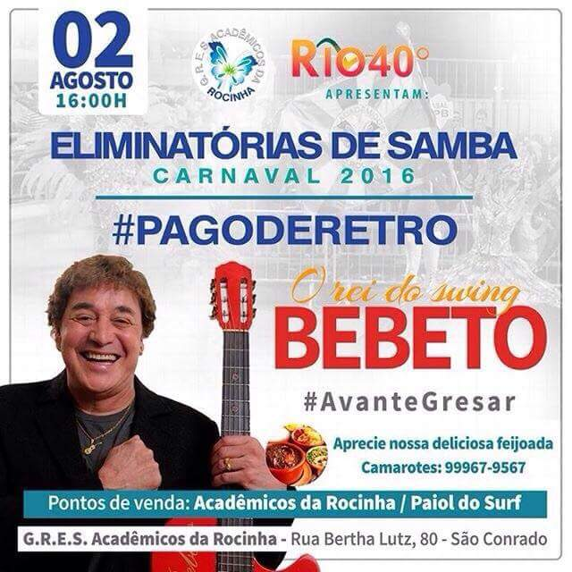 Rio 40 graus traz show de Bebeto nas Eliminatórias de Samba do Carnaval 2016 #nota