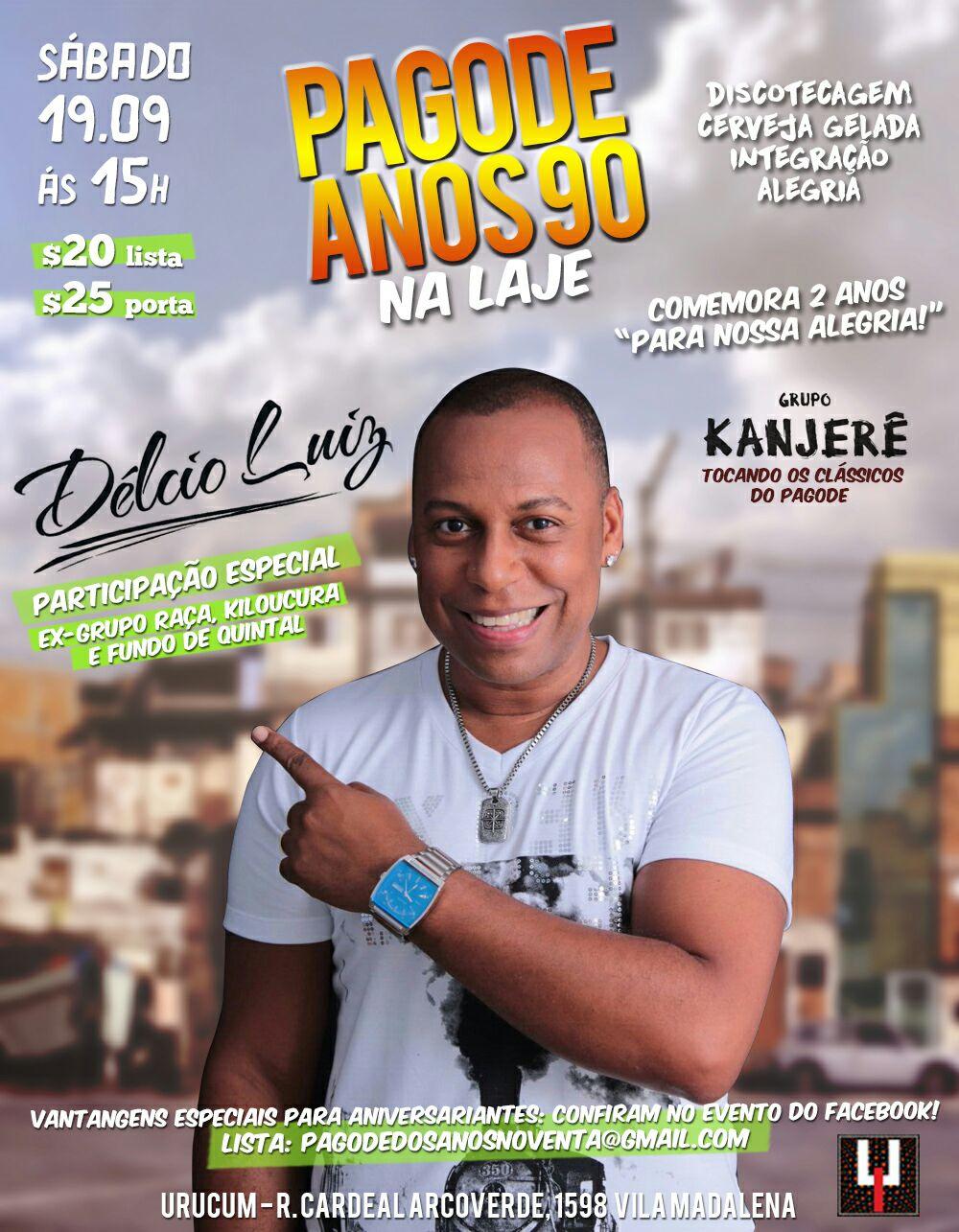 Pagode Anos 90 na Laje com a levada do samba rock; Délcio Luiz e Kanjerê no palco #nota