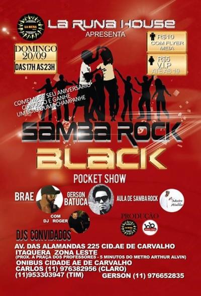 La Runa House recebe o Samba Rock Black com pocket show #nota