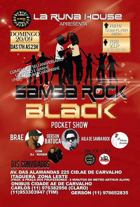 La Runa House recebe o Samba Rock Black com pocket show #nota