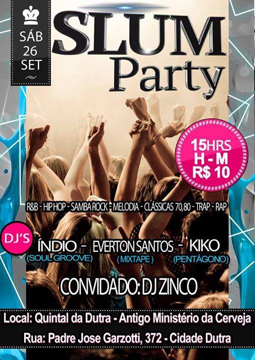 Slum Party traz samba rock na programação com vários DJs #nota