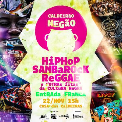 Caldeirão Negão em sua quarta edição traz samba rock como carro chefe na programação