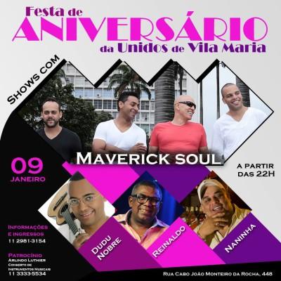 Maverick Soul, Dudu Nobre, Reinaldo e Naninha no aniversário da Unidos de Vila Maria #nota