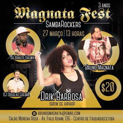 Magnata Fest completa 3 anos regada a muito samba rock e hip-hop #nota