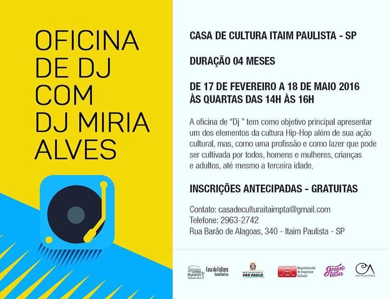 Começa hoje a Oficina de DJ com Miria Alves #nota