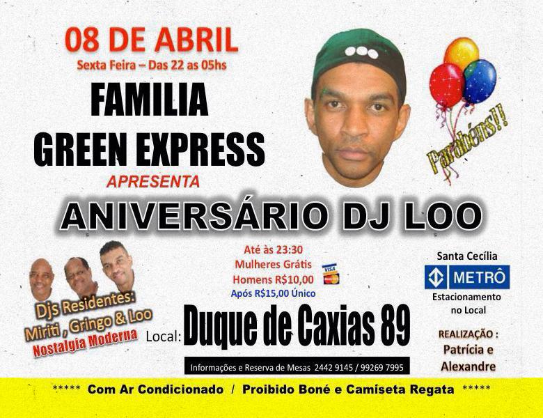 Família Green Express celebra aniversário do DJ Loo #nota