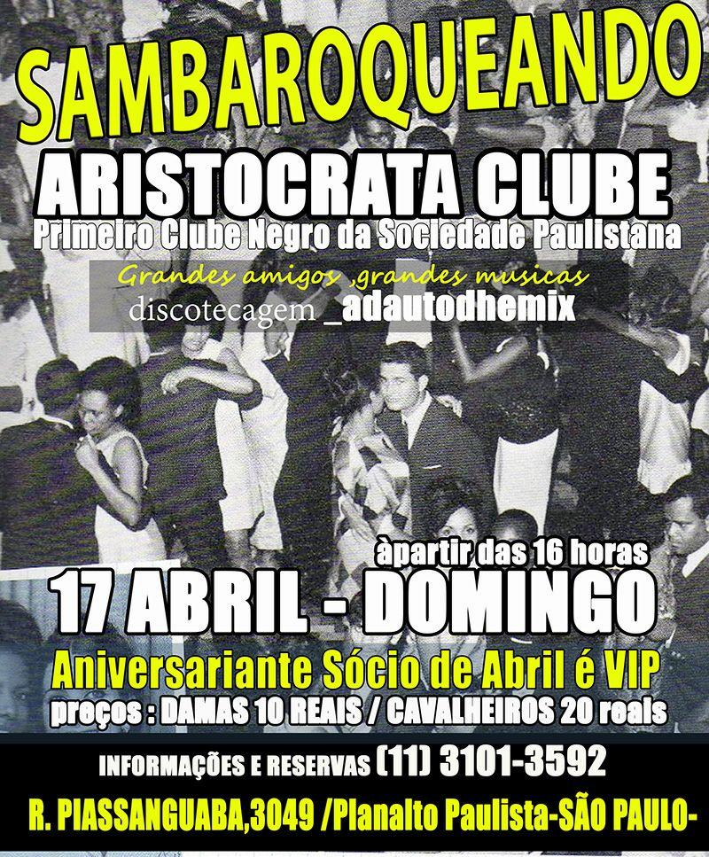 Sambaroqueando no Aristocrata Clube com DJ Adauto Dhemix #nota