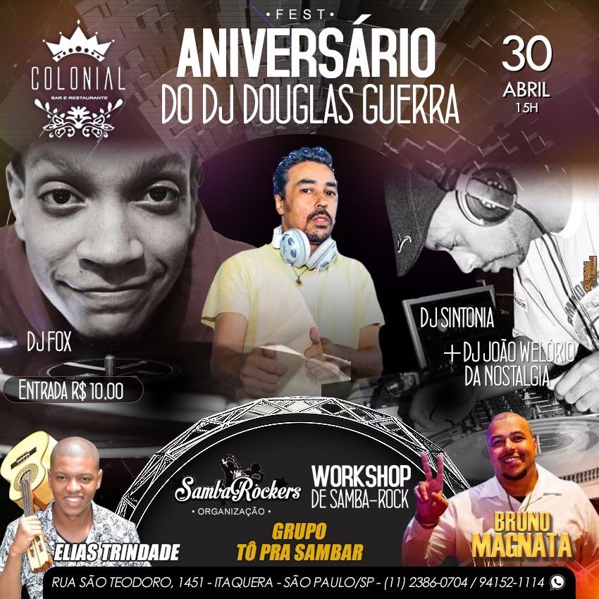 Colonial recebe festa de aniversário do DJ Douglas Guerra #nota
