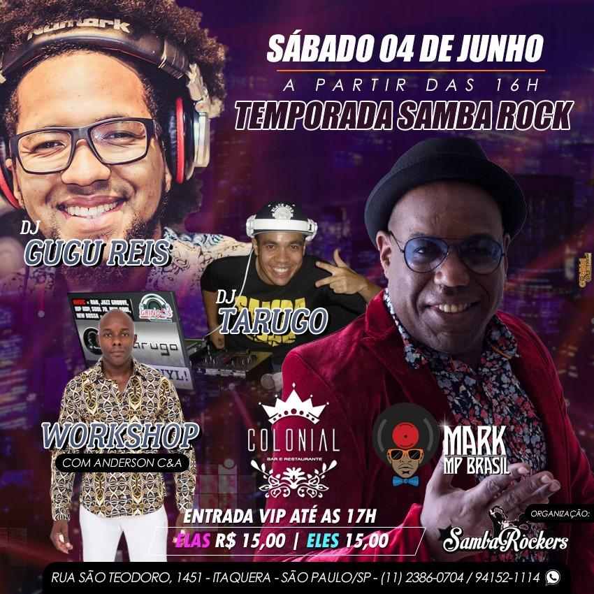 Colonial abre temporada de samba rock aos sábados #nota