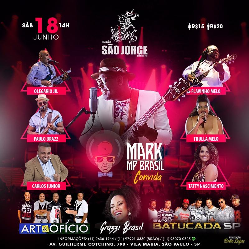 Mark MP Brasil e convidados no Estação São Jorge neste sábado #nota