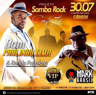 Projeto Samba Rock no Confraria apresenta Mark MP Brasil e Dom Paulinho ao vivo #nota