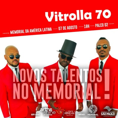 Vitrolla 70 se apresenta no Memorial da América Latina neste domingo #nota