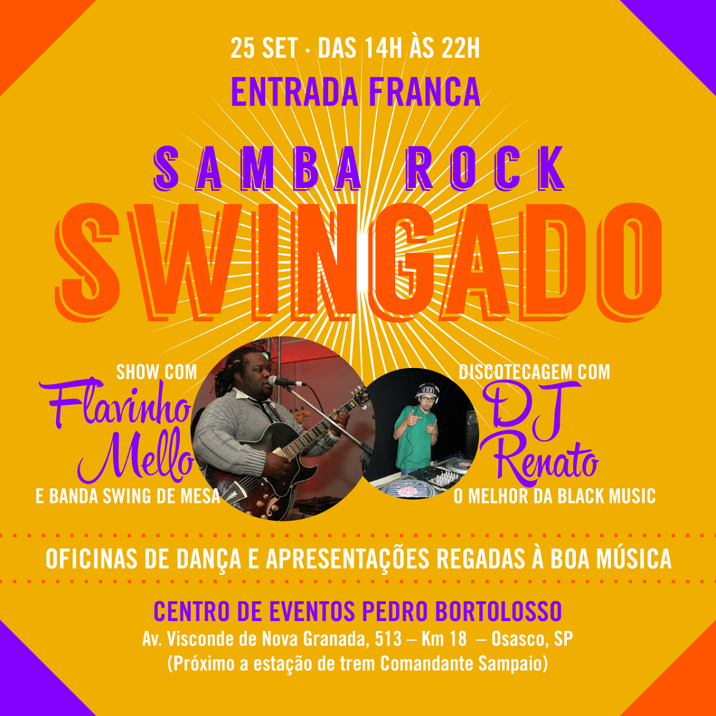 Samba Rock Swingado em Osasco com show de Flavinho Mello e DJ Renato #nota