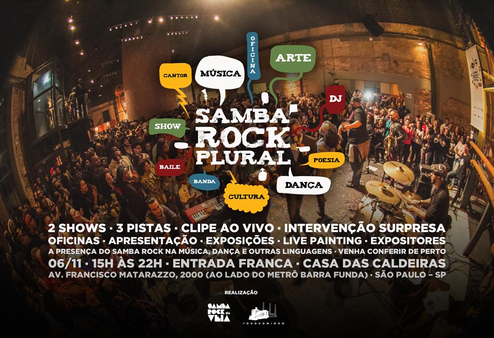 Última edição do Samba Rock Plural deste ano traz 2 shows, diversas atrações, novidades e intervenção surpresa