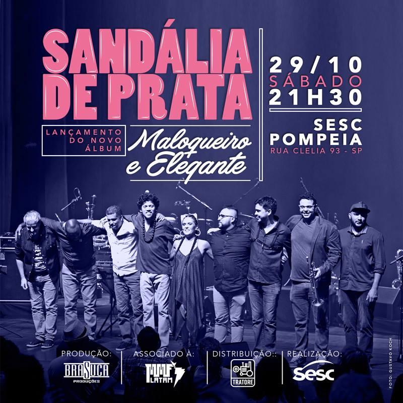 Sandália de Prata lança seu novo álbum Maloqueiro e Elegante neste sábado, no SESC Pompeia #nota