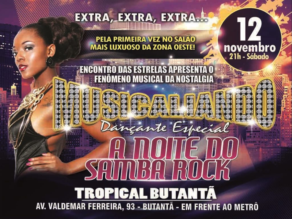 Musicaliando realiza A Noite do Samba Rock no Tropical Butantã #nota