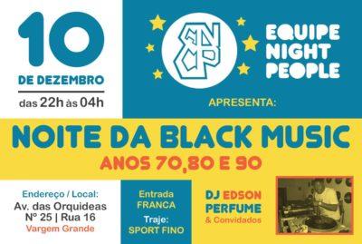 Equipe Night People promove Noite da Black Music em Vargem Grande #nota