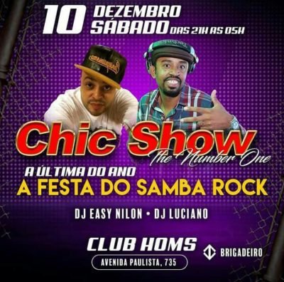 Chic Show realiza A Festa do Samba Rock no Club Homs  #nota