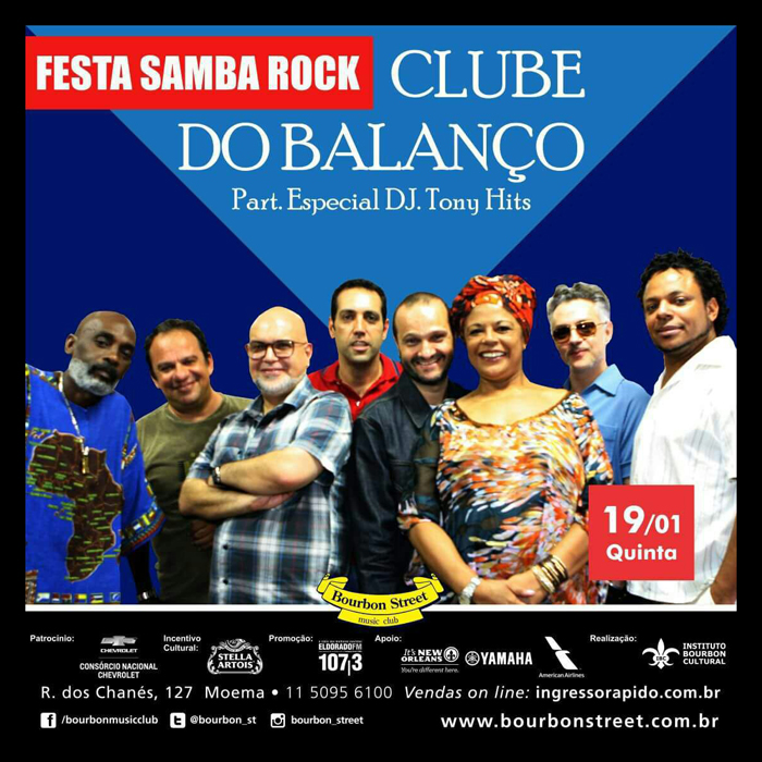 Bourbon Street recebe Clube do Balanço e DJ Tony Hits na Festa do Samba Rock #nota