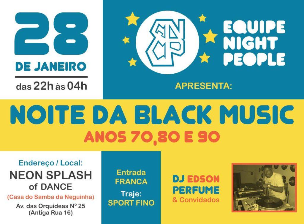 Equipe Night People promove Noite da Black Music no fim do mês #nota
