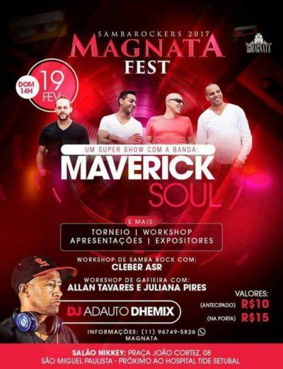 Magnata Fest tem show da banda Maverick Soul e atrações #nota