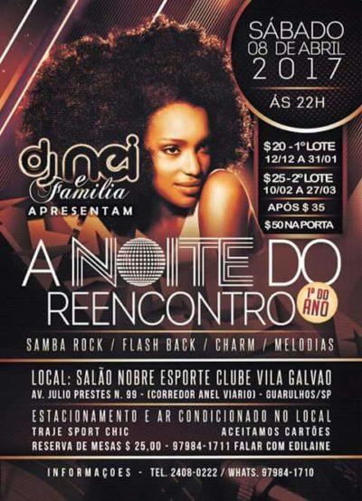 A Noite do Reencontro acontece no Salão Nobre do Esporte Clube Vila Galvão em Guarulhos #nota