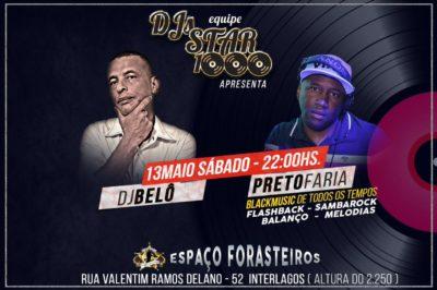 Espaço Forasteiros receberá baile da equipe Star 1000 ao som de Belô e Preto Faria #nota