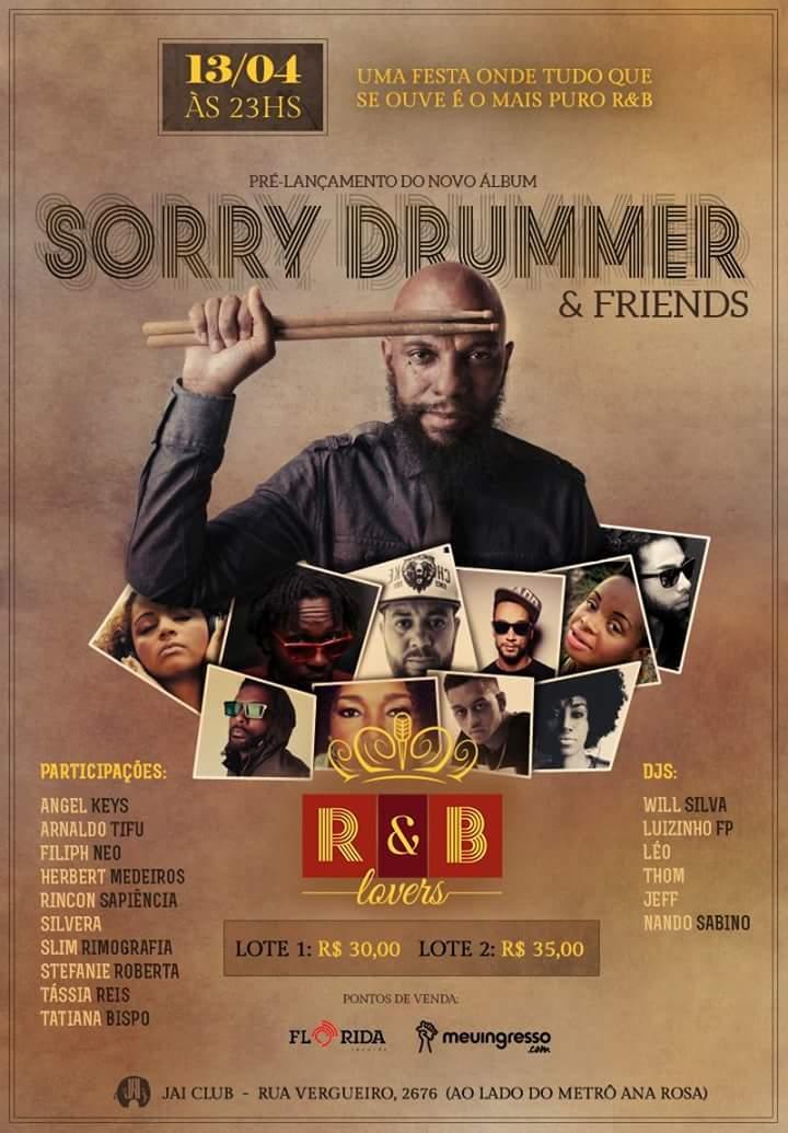 Sorry Drummer & Friends se apresentam na Jai Club em noite especial #nota