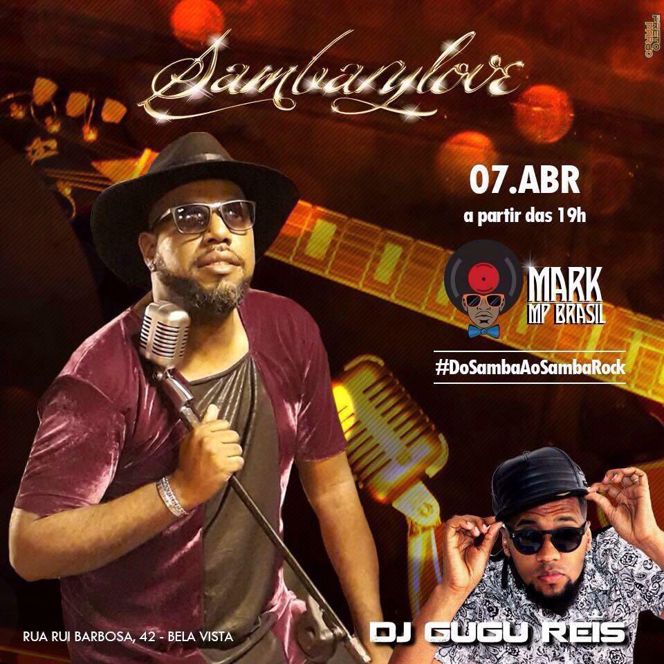 Mark MP Brasil marca presença em show no Sambarylove; Gugu Reis discoteca #nota
