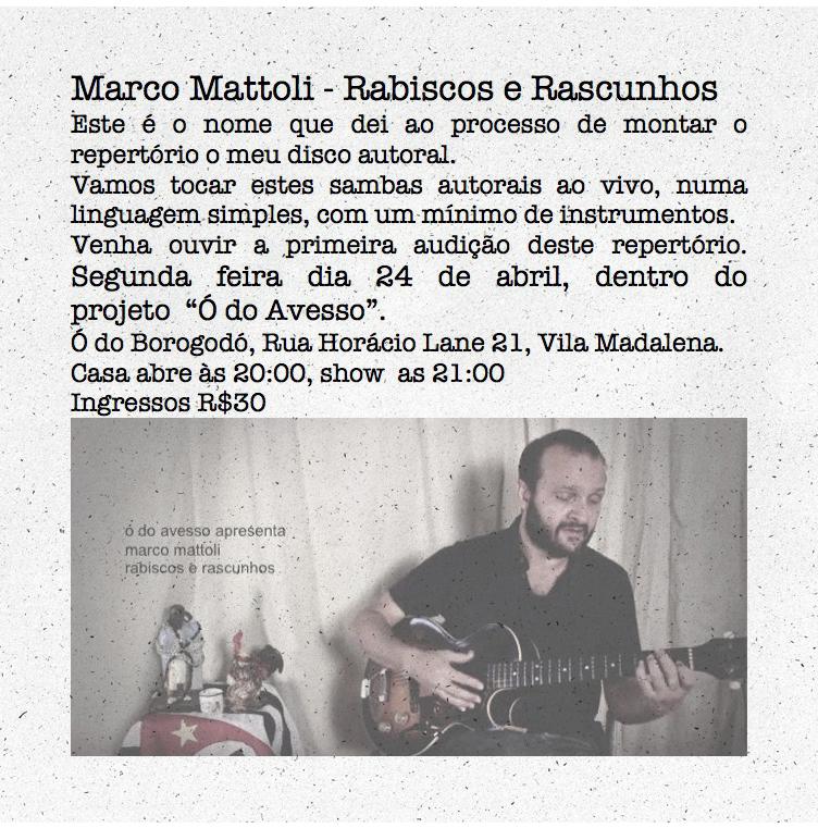 Marco Mattoli apresenta Rabiscos e Rascunhos no Ó do Borogodó na Vila Madalena #nota