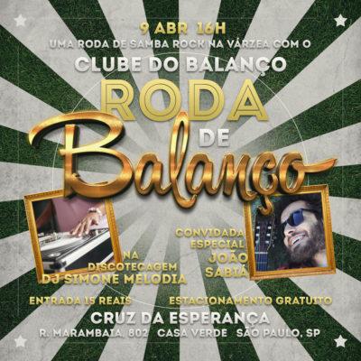 Em abril, Roda de Balanço no Cruz tem Clube do Balanço, participação especial de João Sabiá e DJ Simone Melodia