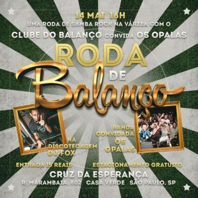 Roda de Balanço no Cruz da Esperança com Clube do Balanço convida Os Opalas e DJ Fox na pista